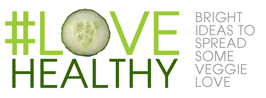 LoveHealthy Veggie Campaign