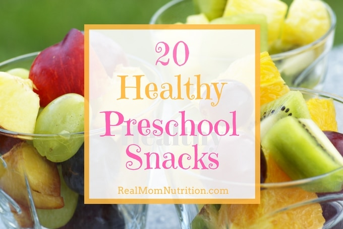 20 Healthy Preschool Snacks