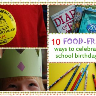 10 Food-Free Ways to Celebrate School Birthdays {from Real Mom Nutrition}
