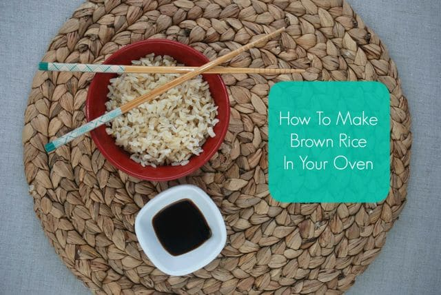 How to Make Brown Rice in the Oven at Real Mom Nutrition