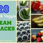 20 Fruit & Veggie Team Snacks  from Real Mom Nutrition