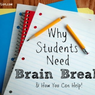 "Why Students Need ""Brain Breaks"" & How You Can Help"