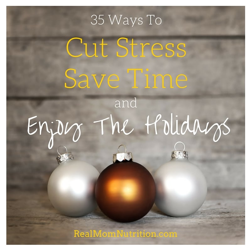 How to cut stress and save time at the holidays