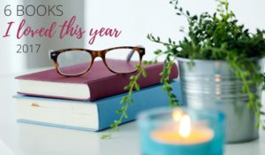 6 Books I Loved This Year