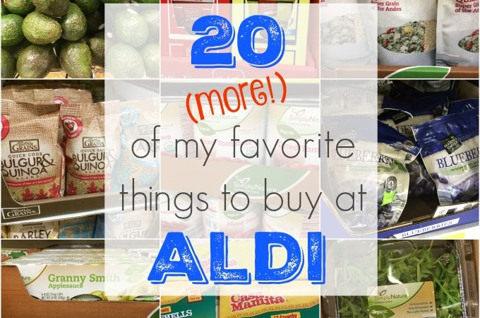 20 of my favorite things to buy at ALDI
