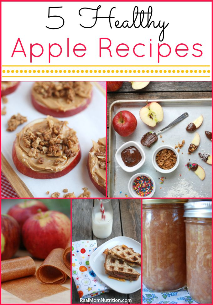 5 Healthy Apple Recipes -- Real Mom Nutrition