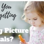 Are You Forgetting These Big Picture Goals?