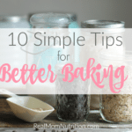 10 Tips for Better Baking