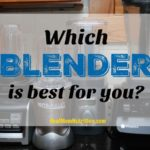 Which blender is best for you?
