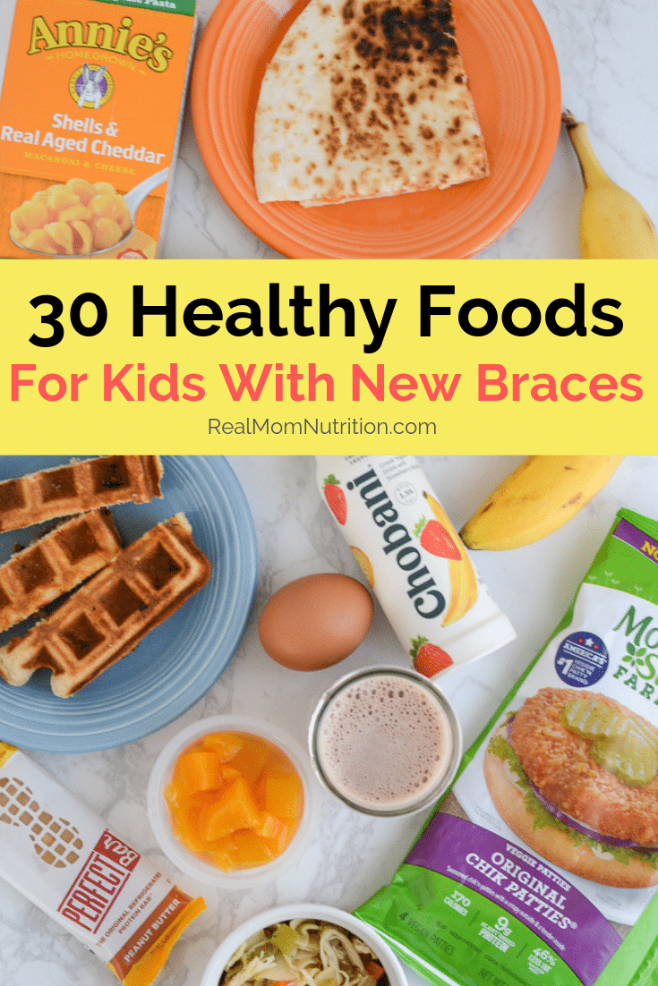 Healthy Foods For Kids With Braces