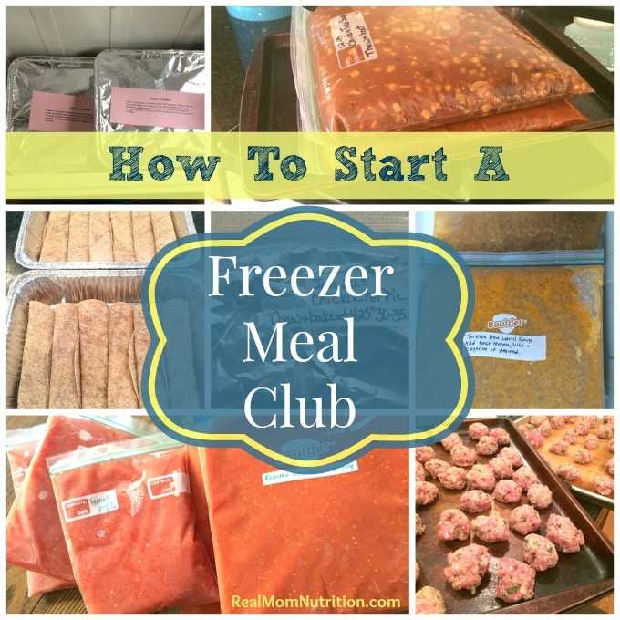 How To Start a Freezer Meal Club -- Real Mom Nutrition