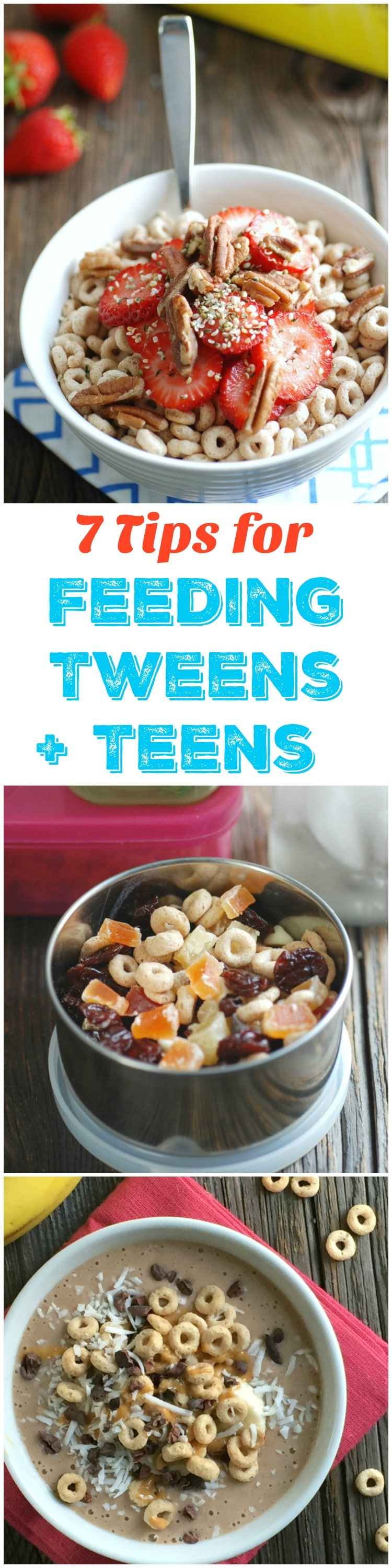 7 Tips for Feeding Tweens and Teens