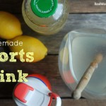 Homemade Sports Drink -- Real Mom Nutrition
