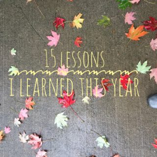 15 Lessons I Learned This Year