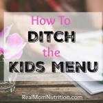 How to avoid the kids menu