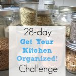 "Join the 28-Day ""Get Your Kitchen Organized!"" Challenge"