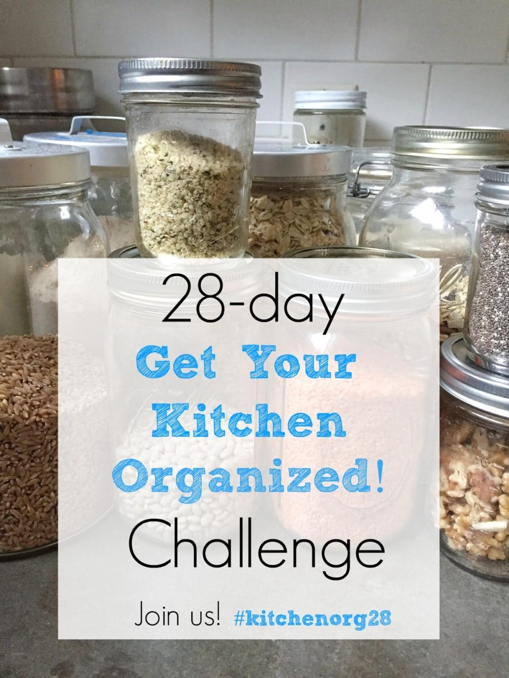 """Join the 28-Day """"Get Your Kitchen Organized!"""" Challenge"""