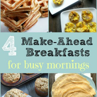 4 Make-Ahead Breakfasts For Busy Mornings - Real Mom Nutrition