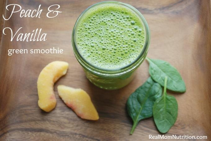 Peach & Vanilla Green Smoothie - Real Mom Nutrition