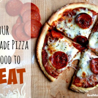 How to Take Your Homemade Pizza from Good to Great -- Real Mom Nutrition
