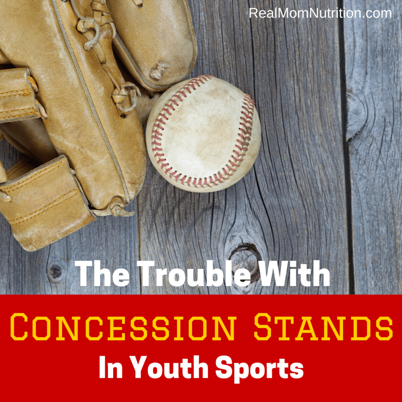 The Trouble With Concession Stands In Youth Sports -- Real Mom Nutrition