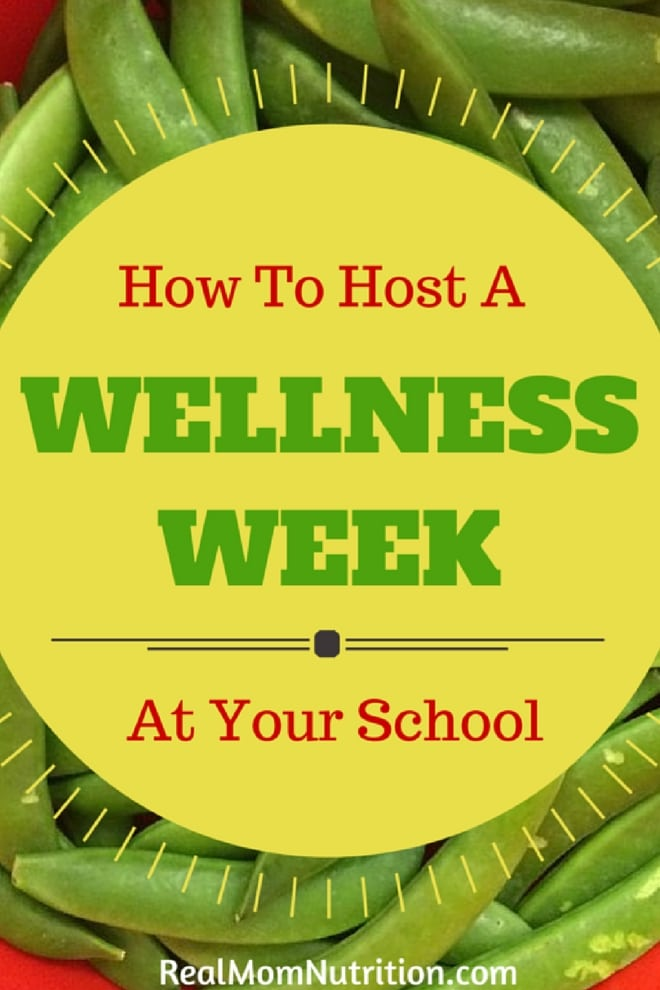 How to Host a Wellness Week At Your School--a step by step for doing this low cost and easy program!