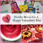 3 Healthy Moves for a Happy Valentine's Day -- Real Mom Nutrition