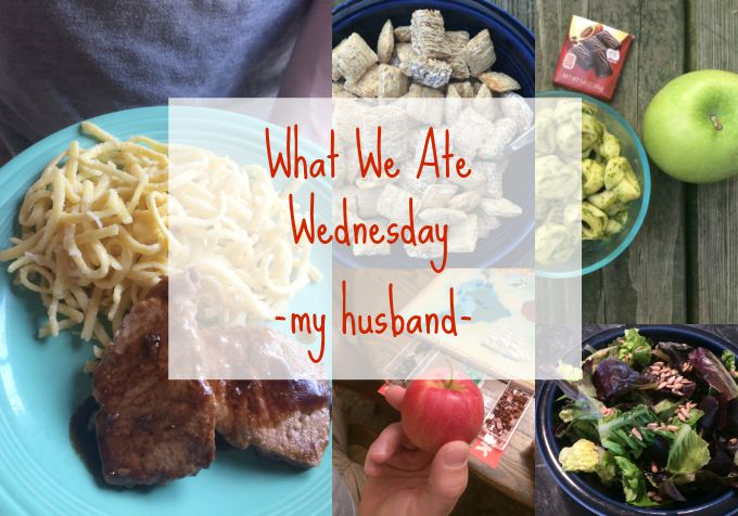 What We Ate Wednesday: When Dad Eats -- Real Mom Nutrition